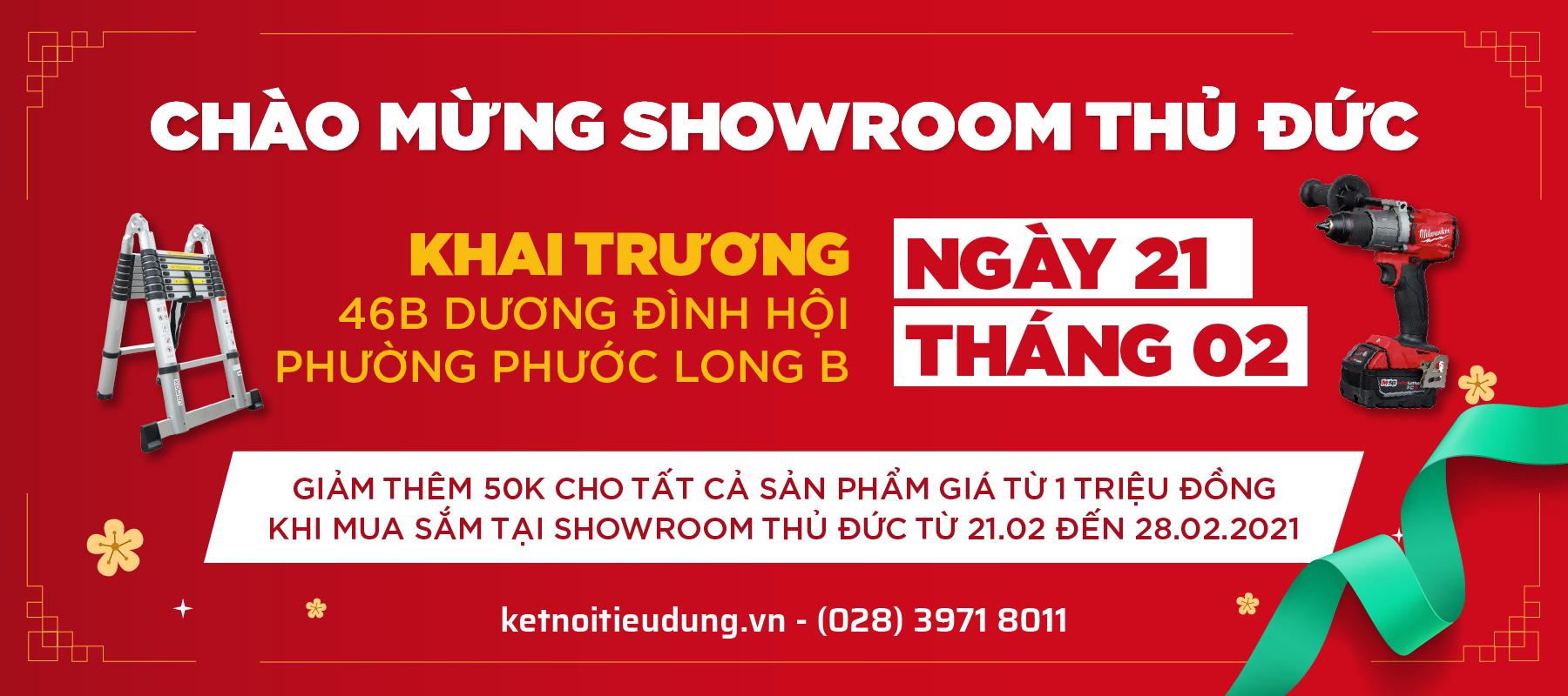 Chào Mừng Khai Trương Showroom Mới Tp. Thủ Đức - Giảm Thêm 50K Cho Sản Phẩm Từ 1 Triệu Đồng Khi Mua Tại Cửa Hàng Mới