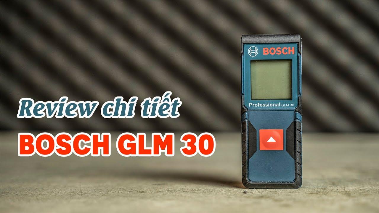 [Review] Máy Đo Khoảng Cách Laser Bosch GLM 30: Nhỏ Gọn, Đo Chính Xác 30m - Review