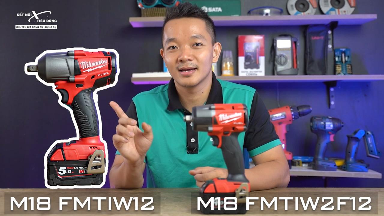 Địa chỉ mua máy siết bu lông Milwaukee M18 FMTIW2F12 chính hãng với giá tốt nhất